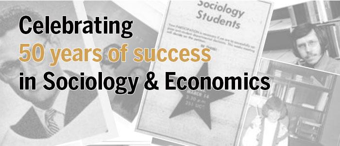 Celebrating 50 years of success in Economics and Sociology